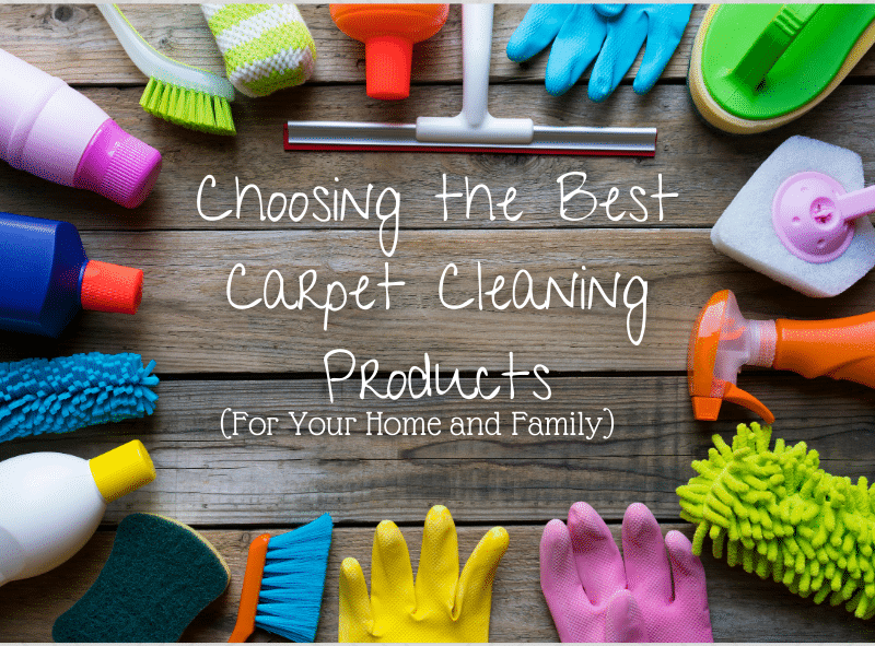 Choosing the Best Cleaning Products