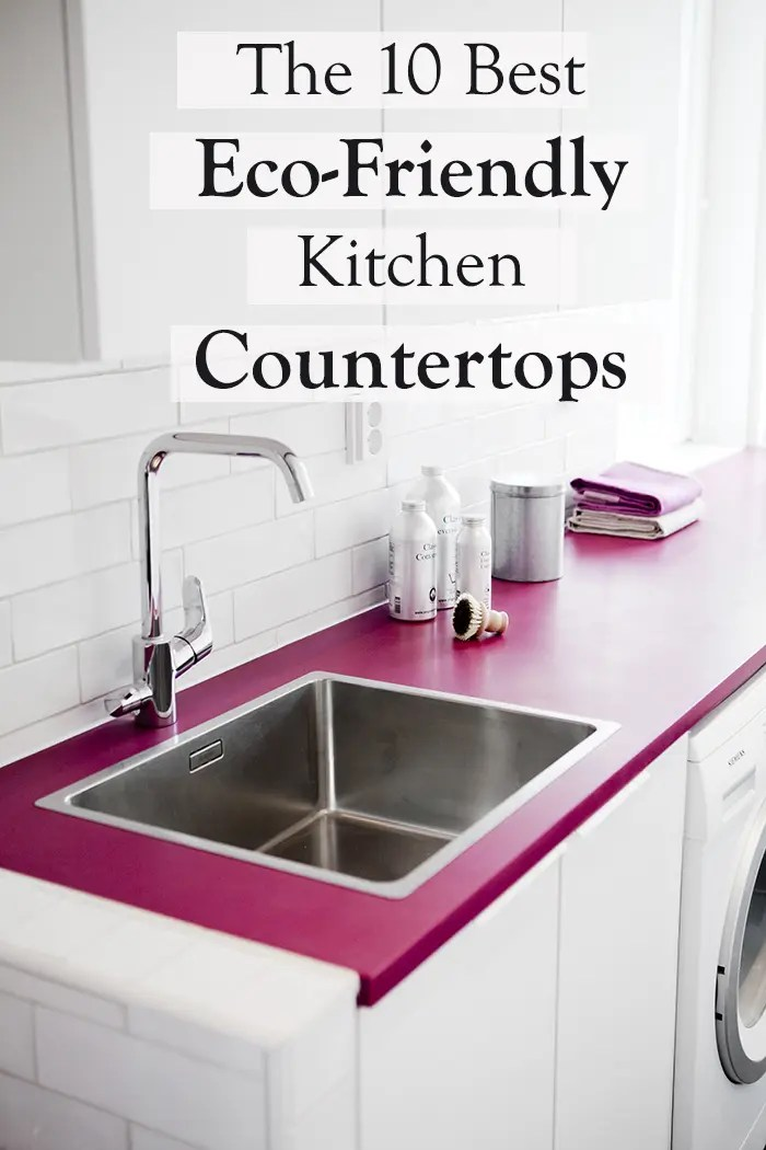 best kitchen countertop appliances sale the 10 eco friendly options ecocult this post was originally published in caragreen a building material distributor that identifies sustainable materials to provide home