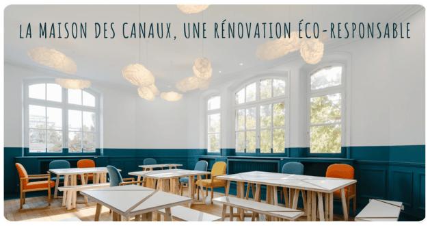 la maison des canaux rénovation éco-responsable