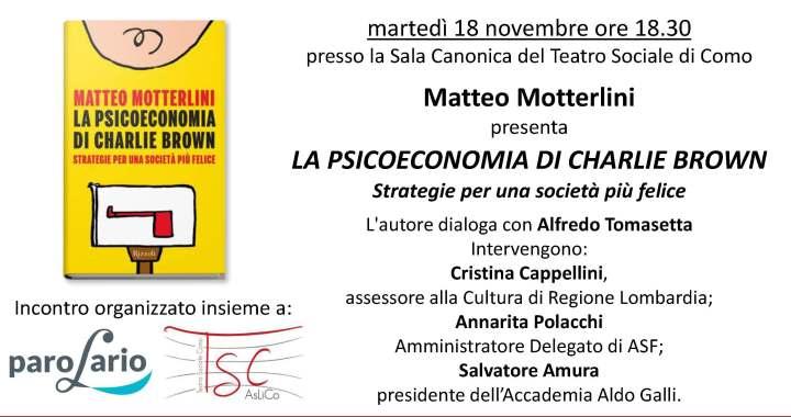 18 novembre/ La psicoeconomia di Charlie Brown. Strategie per una società più felice