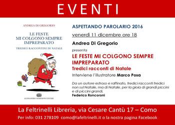 11 dicembre/ Di Gregorio alla Feltrinelli racconta il Natale