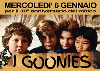 6 gennaio/ L'epifania al Gloria è con I Goonies