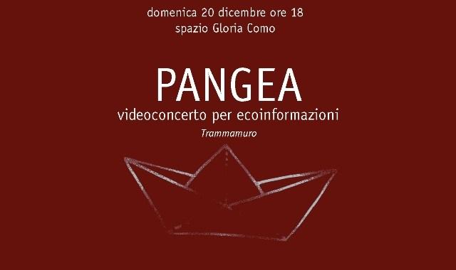 Videoconcerto/ Pangea [Coi nostri naufraghi cuori]