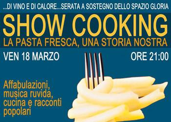 18 marzo/ Show Cooking per il Gloria