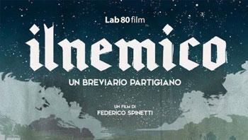 25 Aprile/ I Lunedì del cinema/ Il nemico. Un breviario partigiano