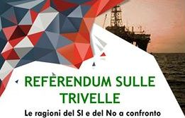 8 aprile/ Referendum sulle trivelle: Braga e Marciano
