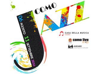 6 agosto/ Festival ComoJAZZ 2016: primo concerto con Rhapsodija Trio