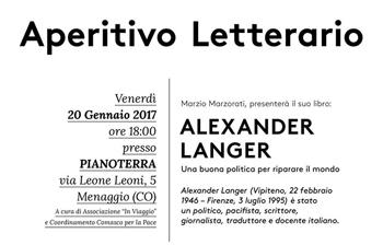 20 gennaio/ Alexarnder Langer. Una buona politica per riparare il mondo