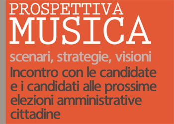 Prospettiva musica: scenari, strategie, visioni
