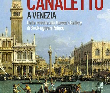 """28-29 novembre/ """"Canaletto a Venezia"""""""