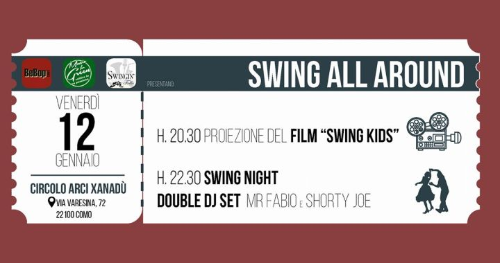 12 gennaio/ Swing all around