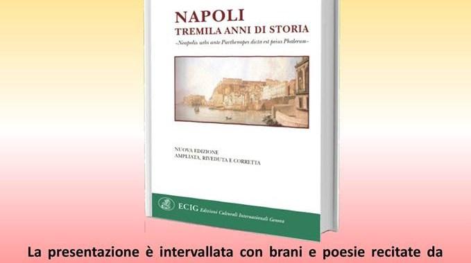 """13 aprile/  Bruno Basile presenta """"Napoli. Tremila anni di storia"""""""