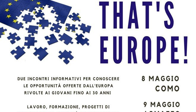 """8 e 9 maggio/ Como e Lomazzo/ """"That's Europe!"""""""