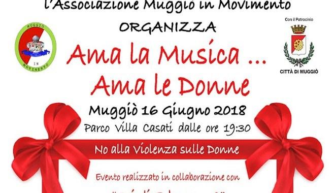 16 giugno/ Muggiò/ Ama la musica… ama le donne