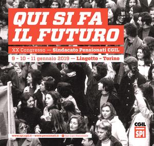 Congresso SPI CGIL: qui si fa il futuro