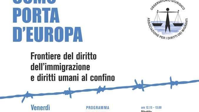 9 novembre/ Como porta d'Europa: frontiere del diritto dell'immigrazione e diritti umani al confino