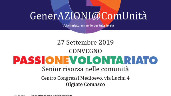 27 settembre/ CONVEGNO PASSIONE VOLONTARIATO, Senior risorsa nelle comunità