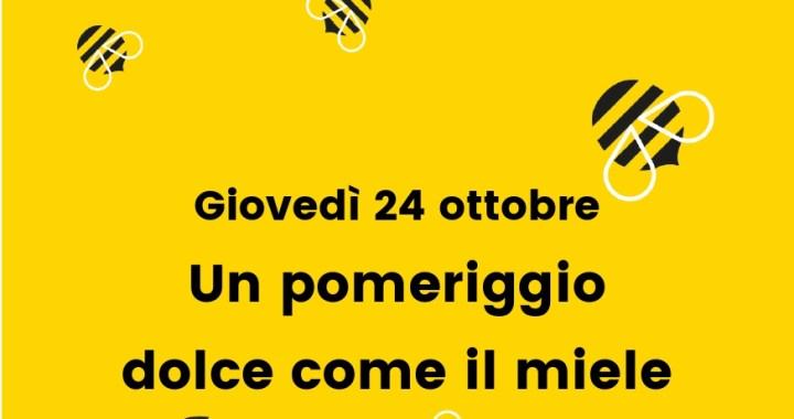 24 ottobre: un pomeriggio dolce come il miele con l'Associazione Asylum