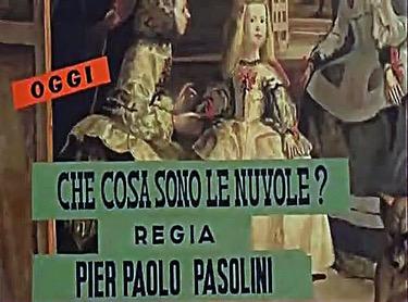 30 aprile/ Arciwebtv/ Pier Paolo Pasolini/ Che cosa sono le nuvole