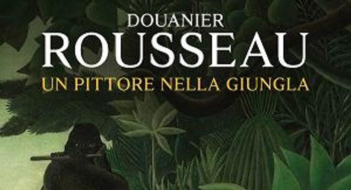 16 giugno/ Arciwebtv/ Rousseau, un pittore nella giungla