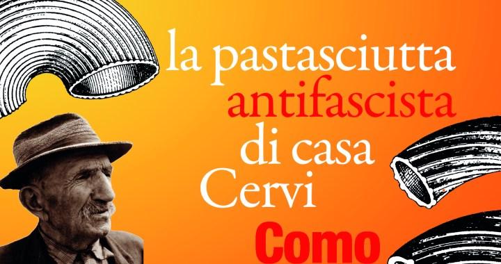 24 luglio/ Pastasciutta antifascista a Como
