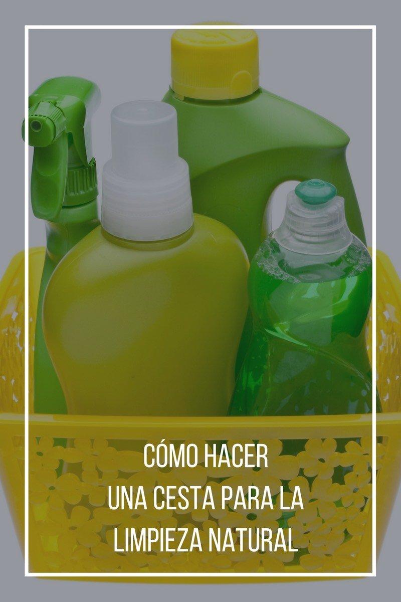 Crea tu cesta para la limpieza natural del hogar con 5 - Productos de limpieza caseros ...