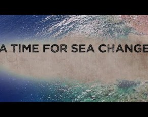 Time for a Sea Change
