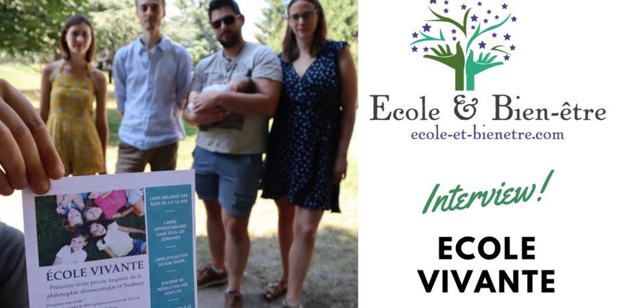 Interview Ecole Vivante