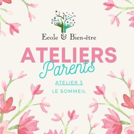 atelier 3 parents 2021