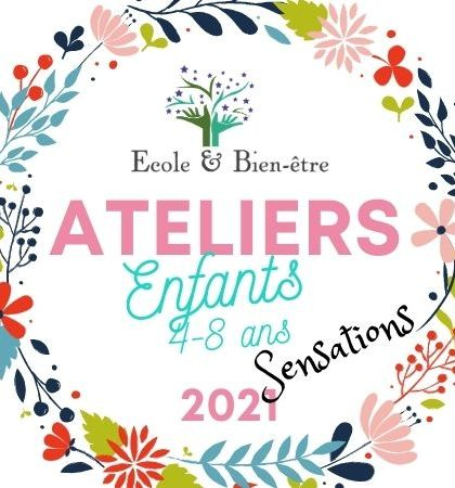 Ateliers enfants 2021 sensations