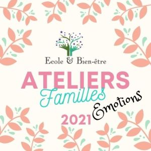 Ateliers familles 2021 emotions