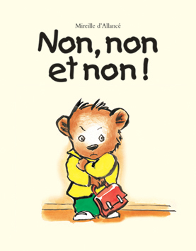 Non, Non Et Non : L'école, Loisirs,, Maison, D'Édition, Jeunesse