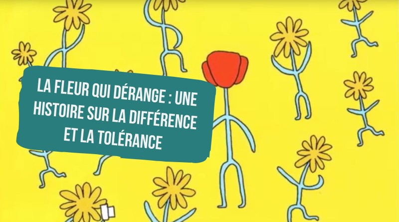 la fleur qui dérange : une histoire sur la différence et la tolérance