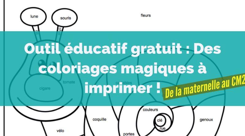 Outil Educatif Gratuit Des Coloriages Magiques A Imprimer