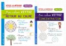 Retour au calme et concentration : deux cahiers qui mettent la méthode Vittoz à portée des enfants