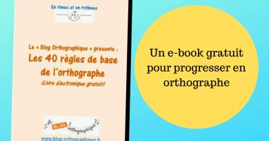 E-book gratuit : Les 40 règles de base de l'orthographe