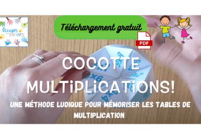 Idée géniale : la cocotte en papier pour apprendre les multiplications