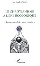 Christianisme à l'ére écologique 2013