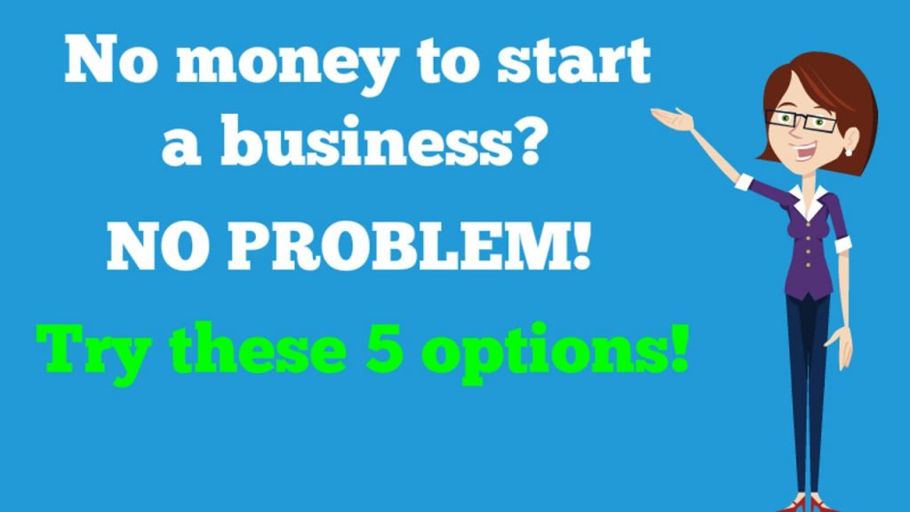 No Money To Start A Business No Problem Try These 5 Options Ecom Turbo Tactic