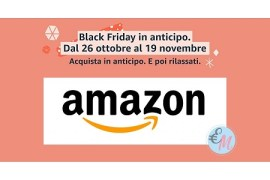 offerta black friday in anticipo su Amazon