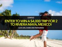 Enter Win 4 000 Trip 2 Riviera Maya Mexico