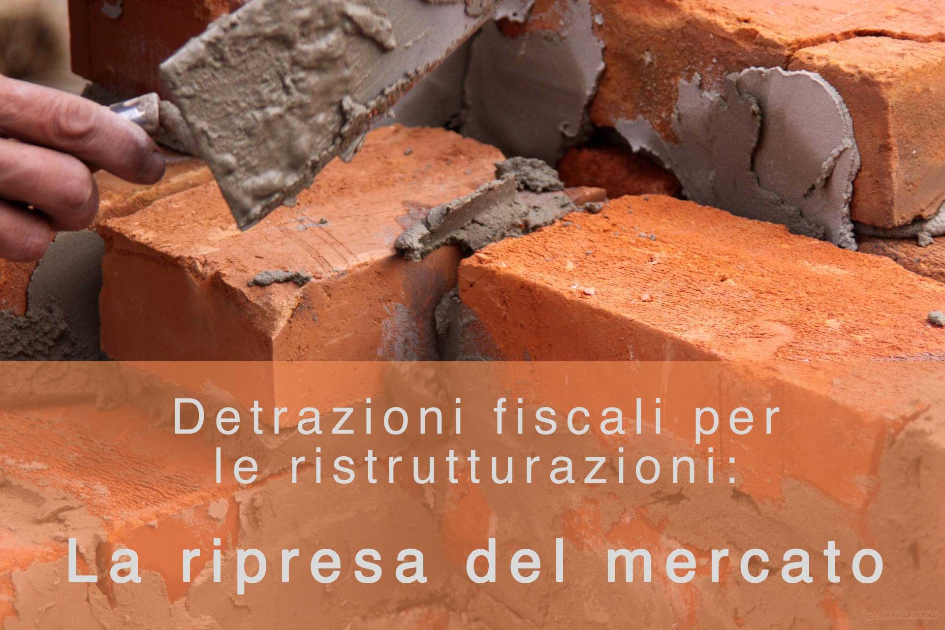 Agevolazioni fiscali per le ristrutturazioni edilizie