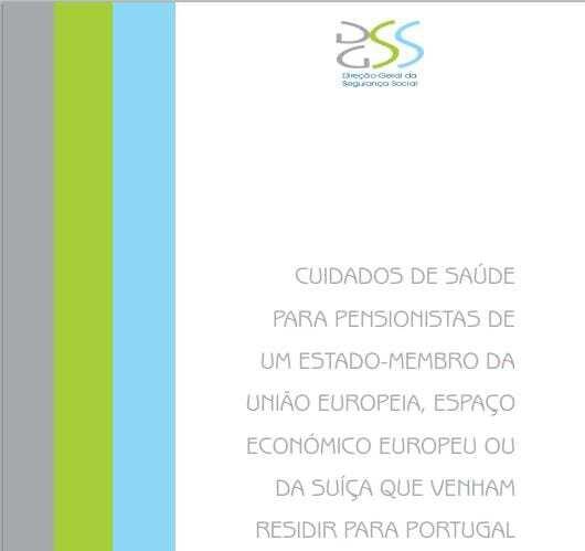 Cuidados de Saúde para pensionistas de um estado-membro da União Europeia