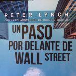 Reseña «Un paso por delante de Wall Street» de Peter Lynch