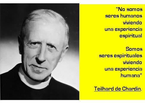 Adolfo Castilla: Más sobre el pensamiento de Teilhard