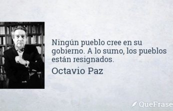 octavio-paz-ningun-pueblo-cree-en-su