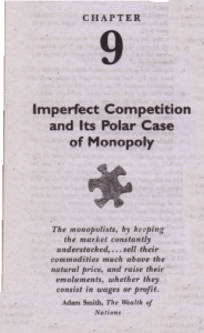 Imperfect Competition and Its Polar Case of Monopoly