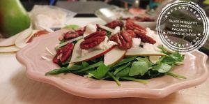 Salade de roquette aux poires, pacanes et fromage de chèvre