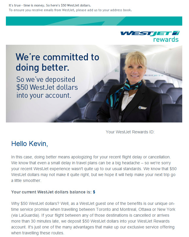 Free Westjet Dollars if your flight is delayed on certain routes