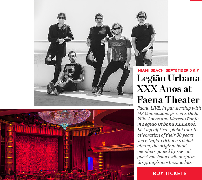 Legião Urbana XXX Anos at Faena Theater - Buy Tickets